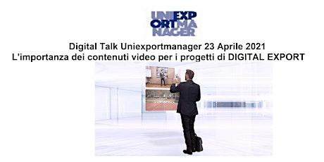 L'importanza dei contenuti video per i progetti di DIGITAL EXPORT biglietti