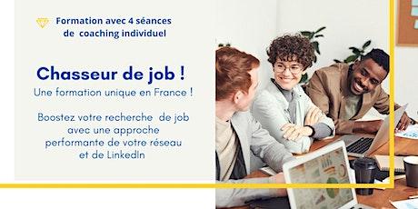 Chasseur de job   - Trouver le bon emploi grâce au réseau et à Linkedin billets