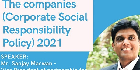 The Companies Corporate Social Responsibility Policy Amendment Rules 2021 Tickets