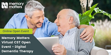 Memory Matters Virtual CST Open Event- Digital Dementia Therapy tickets