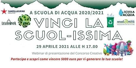 Webinar:  Vinci la Scuol-issima biglietti