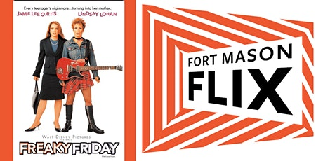 FORT MASON FLIX: Freaky Friday (2003) tickets