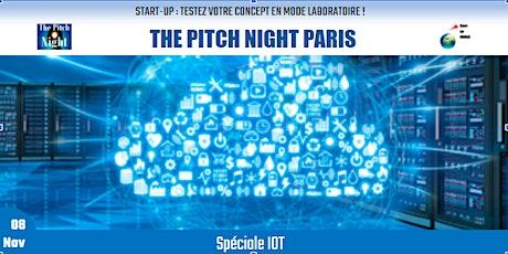 "Pitch Night Paris spécial ""IOT"" billets"