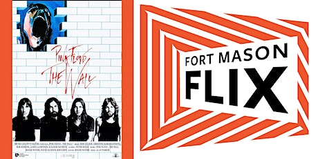 FORT MASON FLIX: Pink Floyd: The Wall tickets