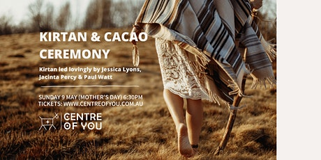 Kirtan & Cacao Ceremony (Mother's Day) tickets