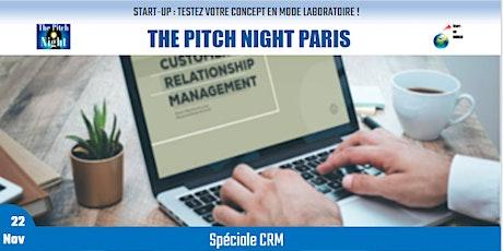 """Pitch Night Paris spécial """"CRM"""" billets"""