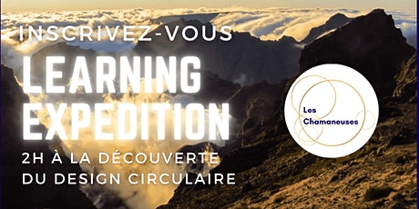 INEDIT / LEARNING EXPEDITION : 2h à la découverte du Design Circulaire billets