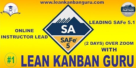 Online Leading SAFe Certification -05-06 Jun (Weekend), Delhi Time  (IST) tickets
