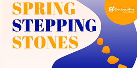 """Wellbeing Forum """"Spring Stepping Stones"""" tickets"""