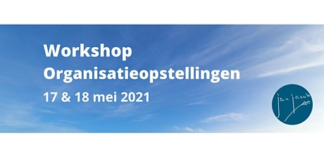 Workshop Organisatieopstellingen - 2 dagen Tickets
