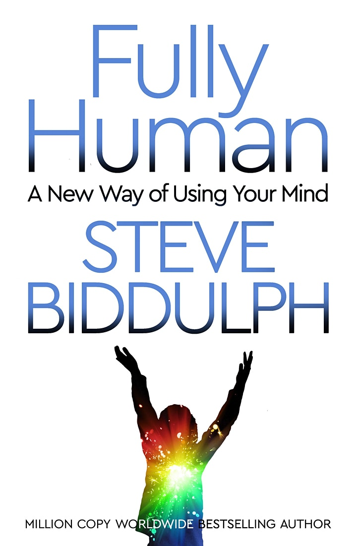 Fully Human – A New Way of Using Your Mind | Steve Biddulph image