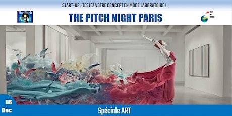 "Pitch Night Paris spécial ""ART"" billets"