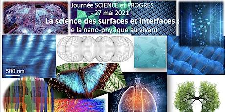 Journée Science et Progrès - F2S - La science des surfaces et interfaces billets