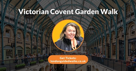 Victorian Covent Garden Walk tickets