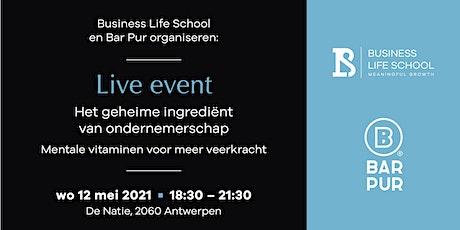Live event - Het geheime ingrediënt van ondernemerschap billets