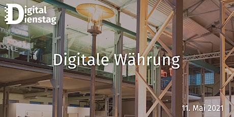 Digital Dienstag | Digitale Währung Tickets