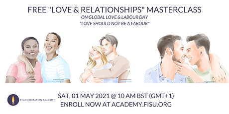 """Free Masterclass on """"Love & Relationship""""  on Labour & Global Love Day tickets"""