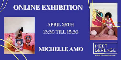 Online Exhibition: Meet Berlage x Michelle Amo tickets