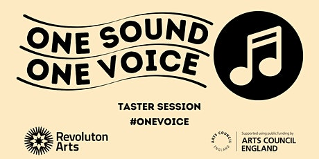 One Sound, One Voice  Taster Session tickets