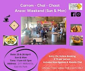Carrom Chai Chaat Anzac (Sunday & Monday) tickets