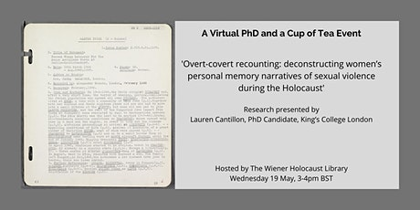 Virtual PhD & a Cup of Tea: narratives of sexual violence in the Holocaust tickets