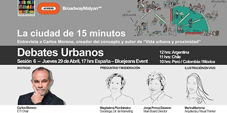 Debate Urbano- La Ciudad de 15 minutos ingressos