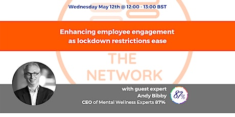 Enhancing employee engagement as lockdown restrictions ease Tickets