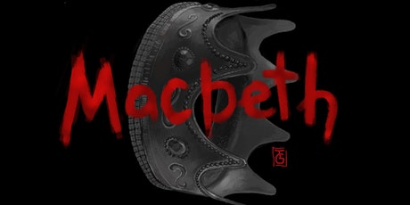 "ORR Drama Club presents ""Macbeth""- An Outdoor Film Event / MAY 21, MAY 22 tickets"