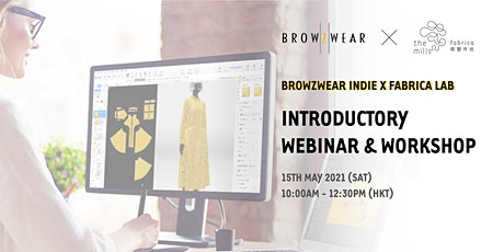 Browzwear Indie X Fabrica Lab – Introductory Webinar and Workshop tickets