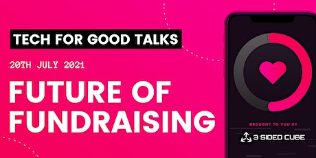 Tech For Good Talks: Future of Fundraising tickets