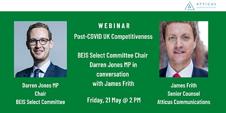 Post-COVID UK Competitiveness: BEIS Select Committee Chair Darren Jones MP tickets