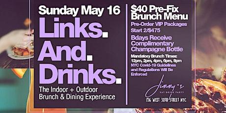 Links N Drinks,  Sunday Brunch w/ Friends, Bdays FREE Champagne Bottle tickets