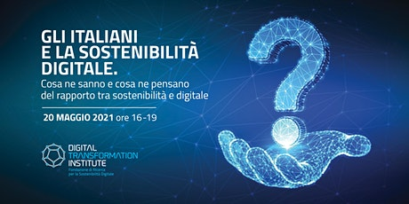 Sostenibilità Digitale: La tecnologia nella sfida della sostenibilità biglietti