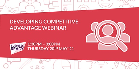 Developing Competitive Advantage Webinar Tickets