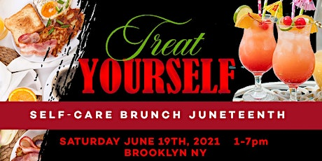 Treat Yourself Self-Care Brunch Juneteenth tickets