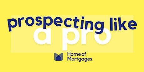 Prospecting Like a Pro - Workshop with Tony Morris ingressos
