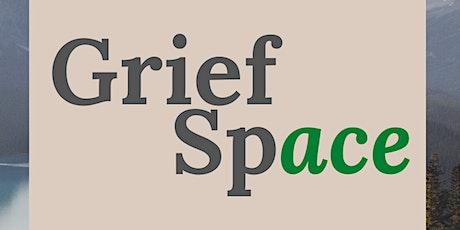 Grief Space  @ Dusty Garden tickets