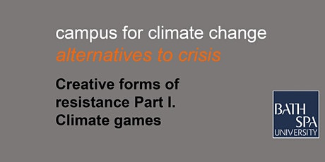 Creative forms of resistance part 1- Climate games tickets