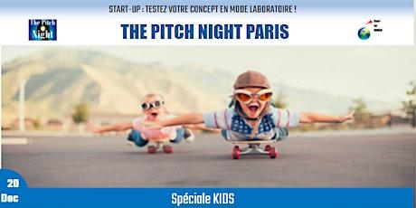 "Pitch Night Paris spécial ""KIDS"" billets"