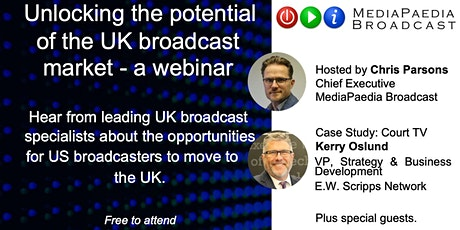 Unlocking the full potential of the UK Broadcast market. tickets