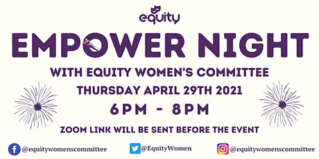 EMPOWER NIGHT (with the Equity Women's Committee) tickets