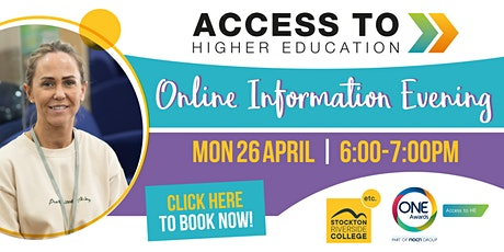 Access to Higher Education Online Information Evening tickets
