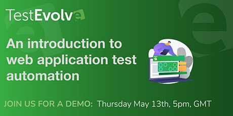 Test Evolve Tutorial: Introduction to web application automated testing tickets