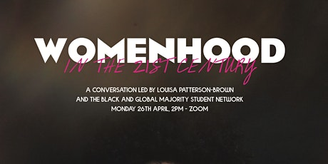 Womanhood in the 21st Century tickets