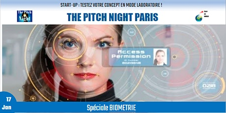"Pitch Night Paris spécial ""BIOMETRIE"" billets"