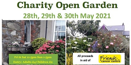 Open Garden 28th - 30th May 2021 in aid of Friends of the Cancer Centre tickets