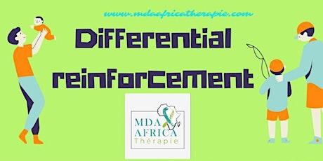 Differential Reinforcement tickets