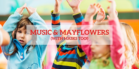Music & Mayflowers (with Masks too!) tickets