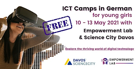 ICT-related Camps for girls with Empowerment Lab and Science City Davos tickets