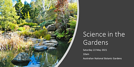 Science in the Gardens tickets